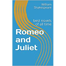 Romeo and Juliet: best novels of all time (English Edition)
