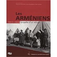 Les Arméniens 1917-1939 : La quête d'un refuge