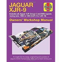 Jaguar XJR-9 Owners Workshop Manual: 1985 to 1992 (Haynes Owners' Workshop Manual)