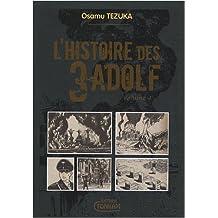 Histoire des 3 Adolf (l') - Deluxe Vol.4 de Tezuka. Osamu (2009) Broché