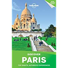 Lonely Planet Discover Paris 2017 (Travel Guide) by Lonely Planet (2016-09-20)