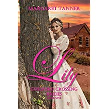 Lily (Guilford Crossing Brides Book 1)