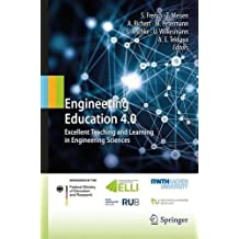 Engineering Education 4.0: Excellent Teaching and Learning in Engineering Sciences
