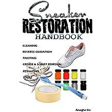 Sneaker Restoration Handbook