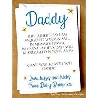 Dad to Be Love From Baby Bump 1st Father's Day Greeting Card Poem Daddy Fathers Blue Cute Dad To Be Daddy Alternative Love Kid Child Quirky Love Kisses Snuggled Into Your Arms Can't Wait To Meet You Daddy