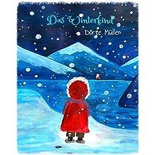 Das Winterkind: Weihnachtsgeschichten (German Edition)