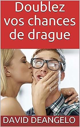 DRAGUE TÉLÉCHARGER DOUBLEZ PDF VOTRE