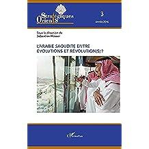 L'Arabie saoudite entre évolution et révolution(s) ?