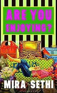 Are You Enjoying?