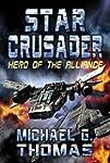 Star Crusader: Hero of the Alliance (...