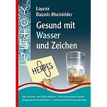 Gesund mit Wasser und Zeichen: Die Zeichen von Erich Körbler, Das Testen, Informationsübertragung auf Wasser, 121 Erfahrungsberichte