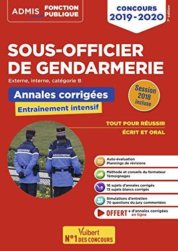 Concours Sous-officier de gendarmerie - Catégorie B - Annales et sujets inédits corrigés - Concours 2019-2020 par  Bernadette Lavaud, François Lavedan, Olivier Sorel