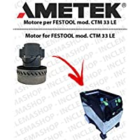 CTM 33Le Motor aspiración ametek para aspiradora Festool