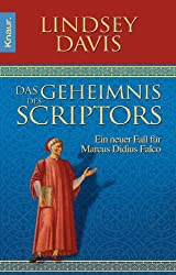 Das Geheimnis des Scriptors: Ein neuer Fall für Marcus Didius Falco