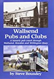 Wallsend Pubs and Clubs: A Historic Pub Crawl Through Wallsend, Howdon and Willington Quay