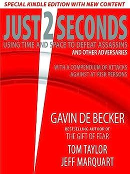 Just 2 Seconds (English Edition) de [de Becker, Gavin, Tom Taylor, Jeff Marquart]