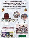 Manualidad de calendarios de adviento para preescolar (Un calendario navideño especial de adviento con 25 casas de adviento): Un calendario de ... utilizando 25 casas...