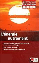 Alternatives économiques, Poche hors-série N° : L'énergie autrement