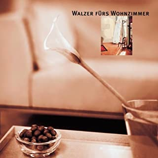 Walzes Fuers Wohnzimmer [Import anglais]