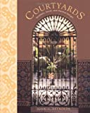 Courtyards: Aesthetic, Social, and Thermal Delight by John S. Reynolds (2001-11-15)