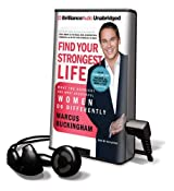Find Your Strongest Life: What the Happiest and Most Successful Women Do Differently [With Headphones] (Playaway Adult Nonfiction)