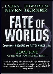 Fate of Worlds (Fleet of Worlds series Book 5)