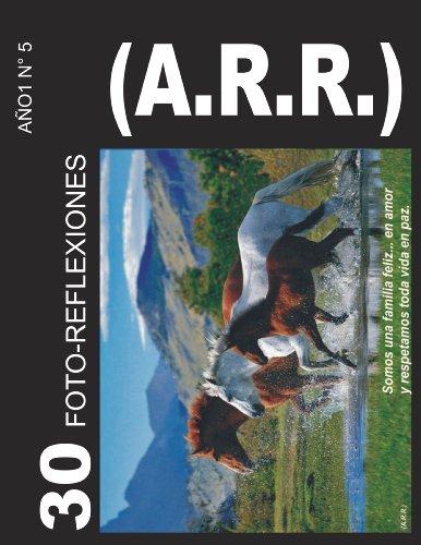FOTO-REFLEXIONES  (A.R.R.) (AÑO 1 nº 5)