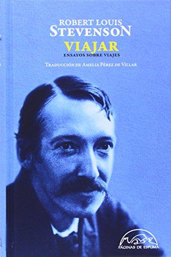 Viajar (Voces / Ensayo) por Robert Louis Stevenson