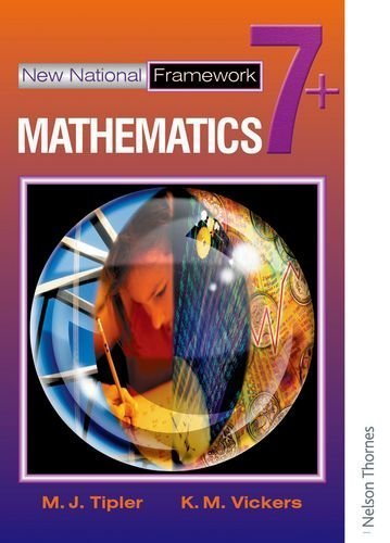 New National Framework Mathematics 7+: 7 Plus by Tipler, M J, Vickers, K M (2002) Paperback