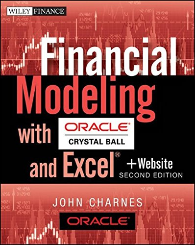 Financial Modeling with Crystal Ball and Excel: + Website (Wiley Finance)