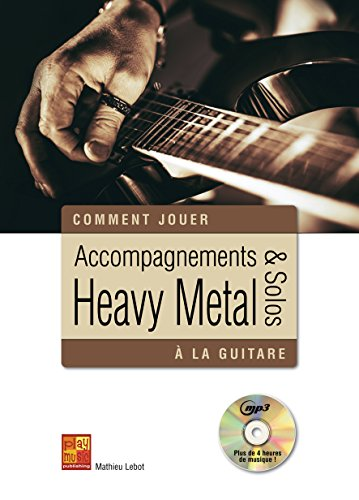 Accompagnements & solos Heavy Metal à la guitare (1 Livre + 1 CD)