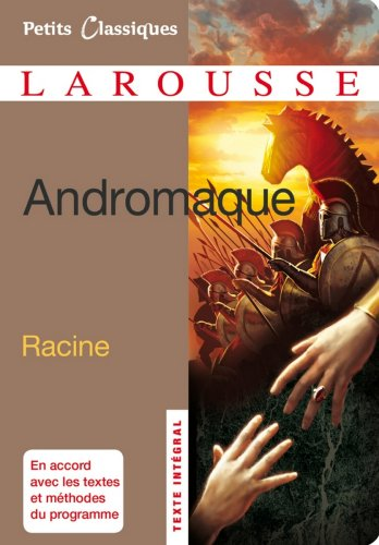 Andromaque (collection Lycée t. 132)