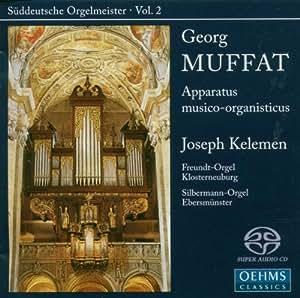 Georg Muffat: Apparatus musico-organisticus [Hybrid SACD]