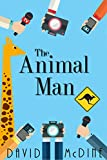 The Animal Man by David McDine