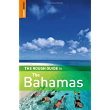 The Rough Guide to the Bahamas (Rough Guide Travel Guides)