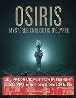 Osiris - Mystères engloutis d'Egypte de Franck Goddio