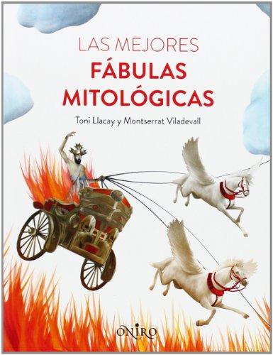 Las mejores fábulas mitológicas (ONIRO - LA BIBLIOTECA DEL SABER)
