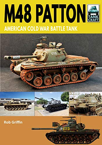 M48 Patton: American Post-war Main Battle Tank (Tank Craft) (Warfare Tank)