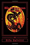 Black Dragon Dim Mak: Ancient to Modern Times