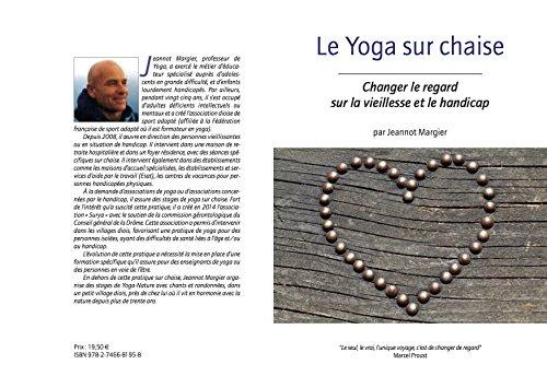 YOGA SUR CHAISE : CHANGER LE REGARD SUR LA VIEILLESSE ET LE HANDICAP
