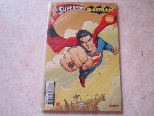 SUPERMAN ET BATMAN N° 15 un monde a part (juin 2009)
