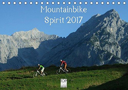 Mountainbike Spirit 2017 (Tischkalender 2017 DIN A5 quer): 13 faszinierende Radsportmotive in den Alpen (Monatskalender, 14 Seiten ) (CALVENDO Sport) Tour De France Kalender