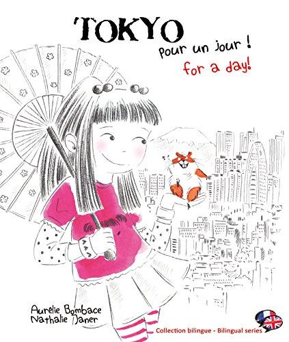 Tokyo pour un jour !