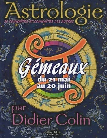 Gémeaux du 21 mai au 20 juin par Didier Colin