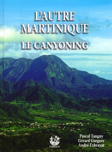 L'autre Martinique : Le canyoning