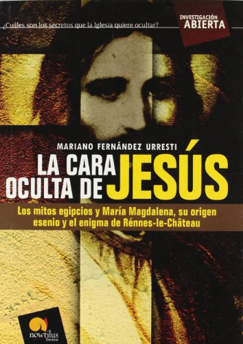 La cara oculta de Jesus / The Hidden Face of Jesus (Investigacion Abierta / Open Investigation)