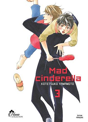 Mad Cinderella, Tome 3 :