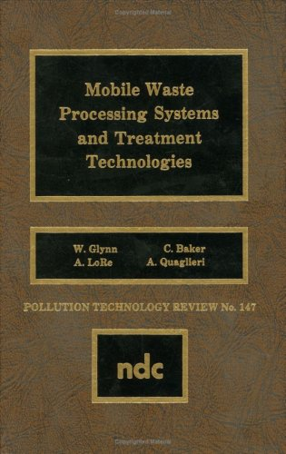 Mobile Waste Processing Systems and Treatment Technologies (Pollution Technology Review)