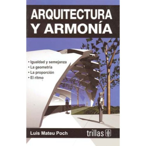 Arquitectura y armonia / Architecture and Harmony