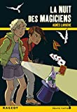 nuit des magiciens (La)   Laroche, Agnès (1965-....). Auteur